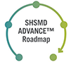 SHSMD ADVANCE Roadmap